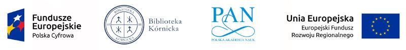 Logo Fundusze Europejskie, Logo Platforma Cyfrowa Biblioteki Kórnickiej, Logo PAN, Logo UE